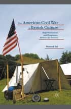 The American Civil War in British Culture ebook by Nimrod Tal