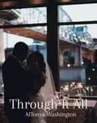 Through It All ebook by AlTonya Washington