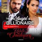 The Refugee's Billionaire audiobook by