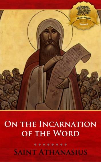 athanasiuss incarnation of the word of