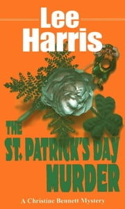 St. Patrick's Day Murder ebook by Lee Harris