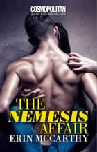 The Nemesis Affair ebook by Erin Mccarthy