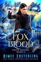 Fox Blood ebook by