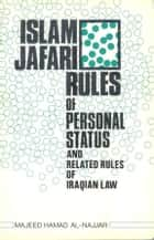 Islam Jafari Rules of Personal Status and Related Rules of Iraqian Law - Islam world eBook by meisam mahfouzi, WORLD ORGANIZATION FOR ISLAMIC SERVICES