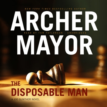 The Disposable Man audiobook by Archer Mayor