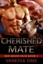 Cherished Mate ebook by Vanessa Sims