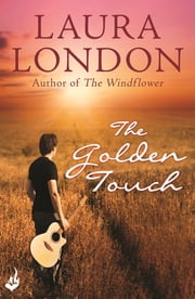 The Golden Touch ebook by Laura London