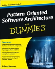 Pattern-Oriented Software Architecture For Dummies ebook by Robert Hanmer