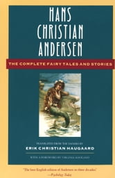 The Complete Fairy Tales and Stories ebook by Hans Christian Andersen