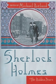 Sherlock Holmes - The Hidden Years ebook by Michael Kurland