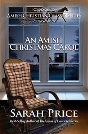 An Amish Christmas Carol ebook by Sarah Price