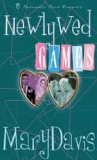 Newlywed Games ebook by Mary Davis