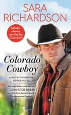Colorado Cowboy - Includes a bonus novella ebook by Sara Richardson