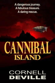 Cannibal Island ebook by Cornell DeVille