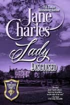Lady Disguised (Tenacious Trents - #7) ebook by