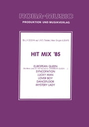 Hit Mix '85 - European Queen, Syncopation, Lucky Man, Lover Boy, Dancefloor, Mystery Lady ebook by Rolf Basel,Billy Ocean