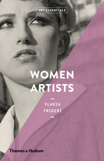 Women Artists (Art Essentials) eBook by Flavia Frigeri
