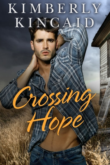 Crossing Hope ebook by Kimberly Kincaid