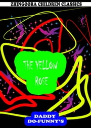 The Yellow Rose ebook by Ruth Mcenery Stuart