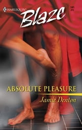 Absolute Pleasure ebook by Jamie Denton