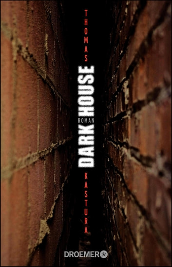 Dark House - Roman ebook by Thomas Kastura