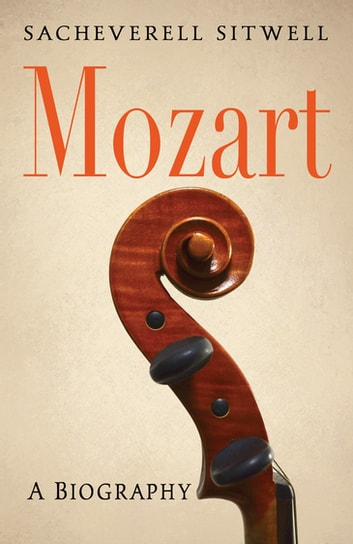 Mozart ebook by Sir Sacheverell Sitwell