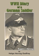 WWII Diary of a German Soldier ebook by Helga Herzog Godfrey