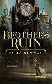Brother's Ruin eBook by Emma Newman