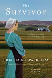 The Survivor - Families of Honor, Book Three ebook by Shelley Shepard Gray