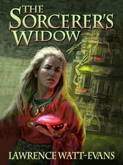 The Sorcerer's Widow ebook by Lawrence Watt-Evans