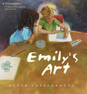 Emily's Art - with audio recording ebook by Peter Catalanotto