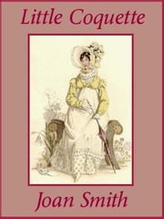 Little Coquette ebook by Joan Smith