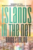 Islands in the Net ebook by Bruce Sterling