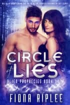 Circle of Lies ebook by Fiona Riplee