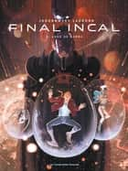 Final Incal ebook by Moebius, Alejandro Jodorowsky, Ladrönn
