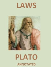 Laws (Annotated) ebook by Plato