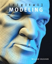 Digital Modeling ebook by William Vaughan