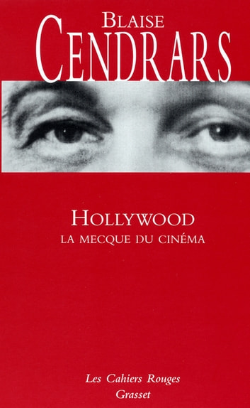 Hollywood - (*) ebook by Blaise Cendrars