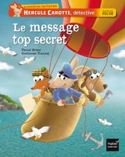 Le message top secret eBook by Pascal Brissy, Guillaume Trannoy