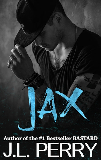 Jax (A Bastard Novel) ebook by J. L. Perry