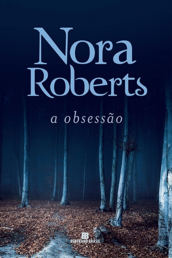 A obsessão ebook by Nora Roberts