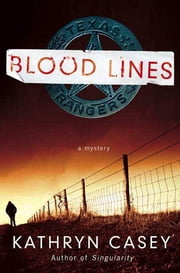 Blood Lines ebook by Kathryn Casey