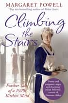 Climbing the Stairs ebook by Margaret Powell