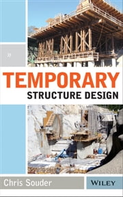 Temporary Structure Design ebook by Christopher Souder