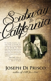 Subway to California ebook by Joseph Di Prisco