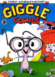 Giggle Comics, Number 94 ebook by Yojimbo Press LLC, American Comics Group
