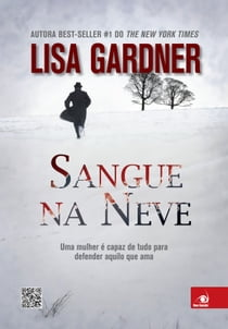 Sangue na neve ebook by Lisa Gardner