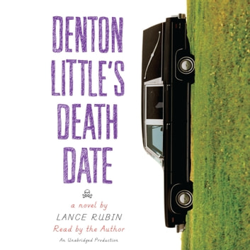 Denton Little's Deathdate audiobook by Lance Rubin