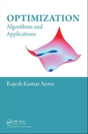 Optimization: Algorithms and Applications ebook by Arora, Rajesh Kumar
