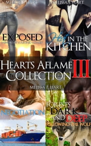 Hearts Aflame Collection III: 4-Book Bundle ebook by Melissa F. Hart